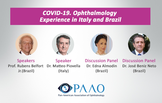 COVID-19. Ophthalmology Experience in Italy and Brazil