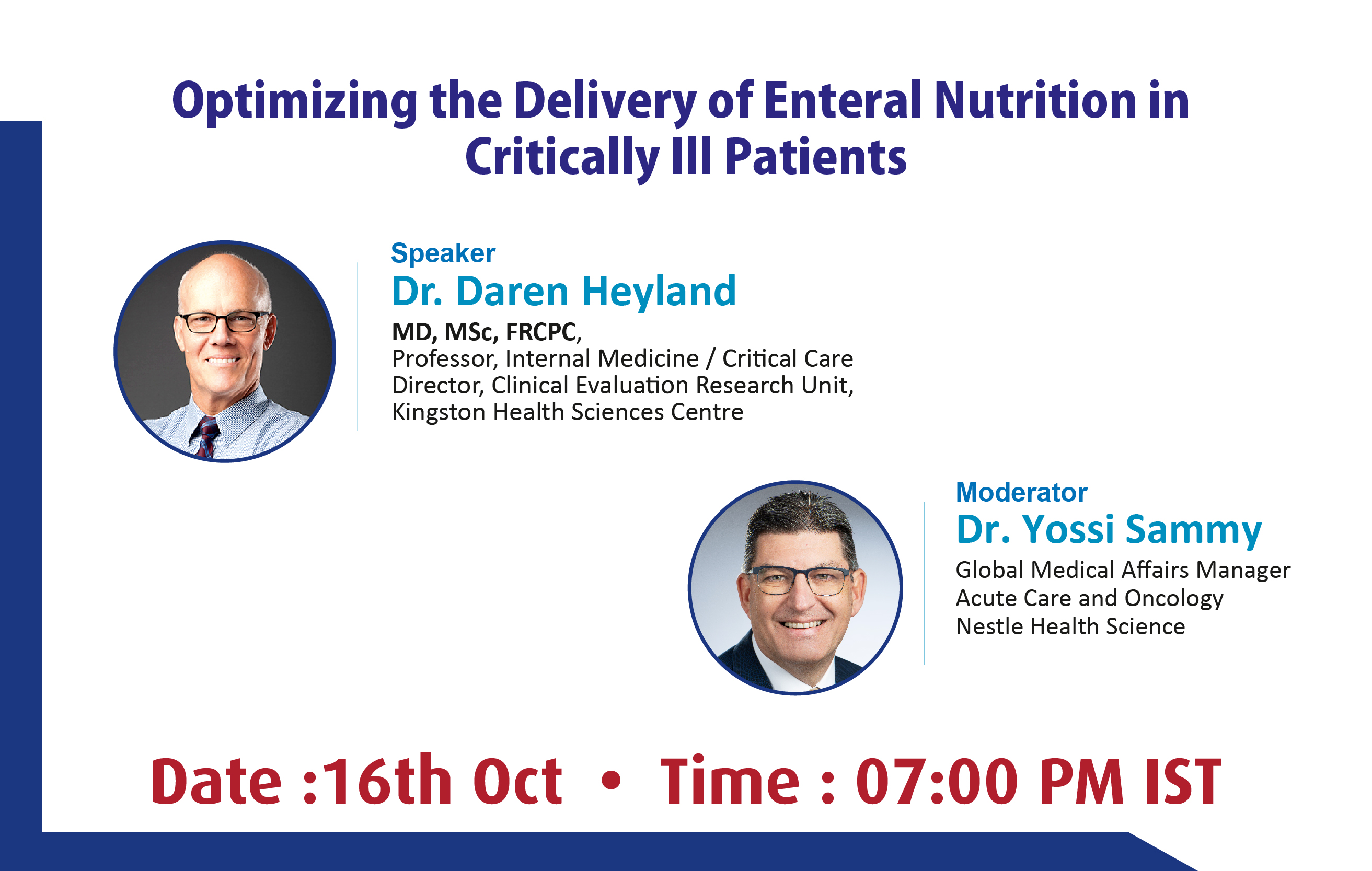 Optimizing the Delivery of Enteral Nutrition in  Critically ill Patients