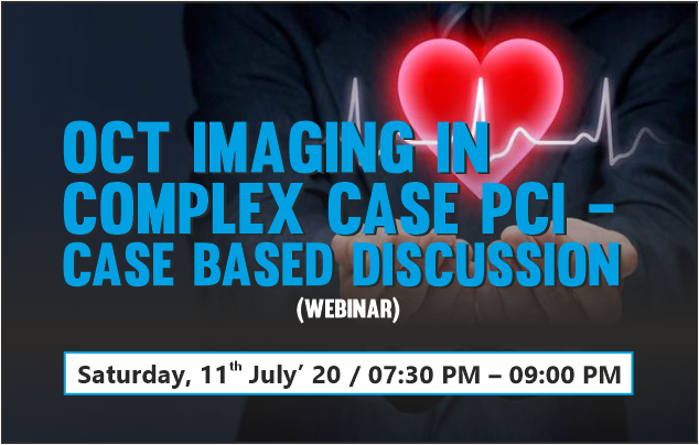 OCT Imaging in Complex Case PCI - Case Based Discussion