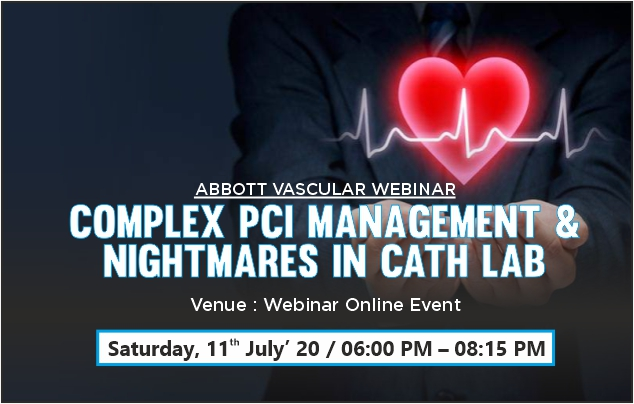 Complex PCI management & Nightmares in Cath Lab