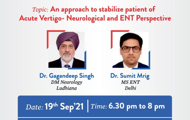 An approach to stabilize patient of Acute Vertigo- Neurological and ENT Perspective