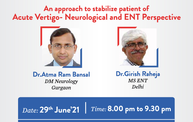 An approach to stabilize patient of Acute Vertigo - Neurological and ENT Perspective