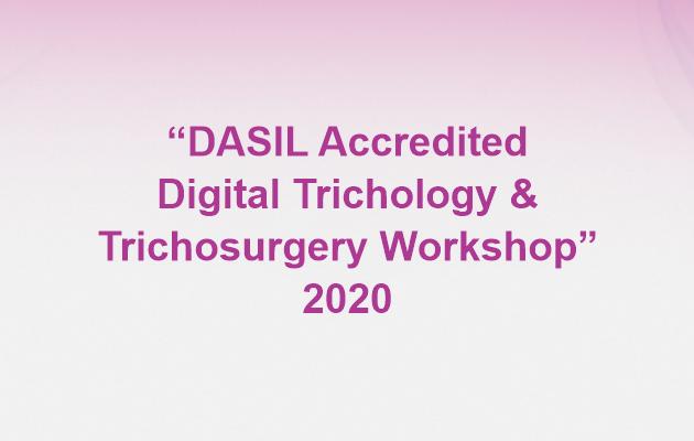 """""""DASIL Accredited Digital Trichology & Trichosurgery Workshop"""" 2020"""