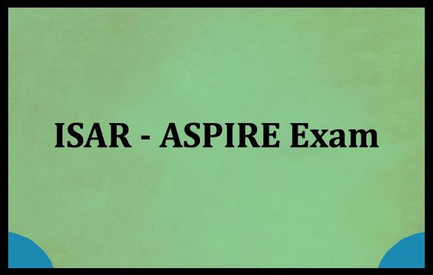 ISAR-ASPIRE Exam
