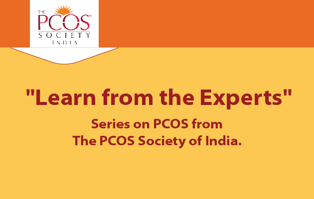 """""""Learn from the Experts"""" Series on PCOS .."""