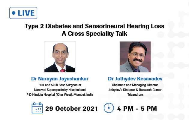 Type 2 Diabetes and Sensorineural Hearing Loss - A Cross Speciality Talk