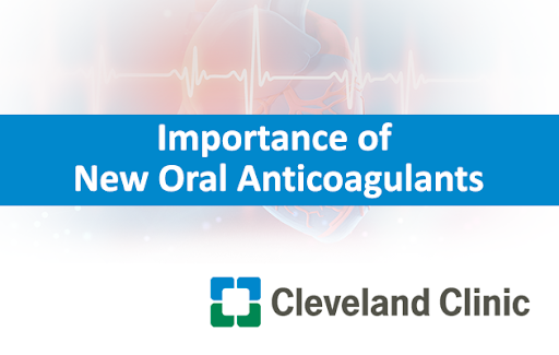 Importance of New Oral Anticoagulants