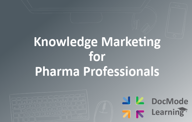 Knowledge Marketing for Pharma Professionals