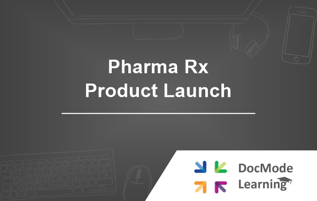 Pharma Rx Product Launch