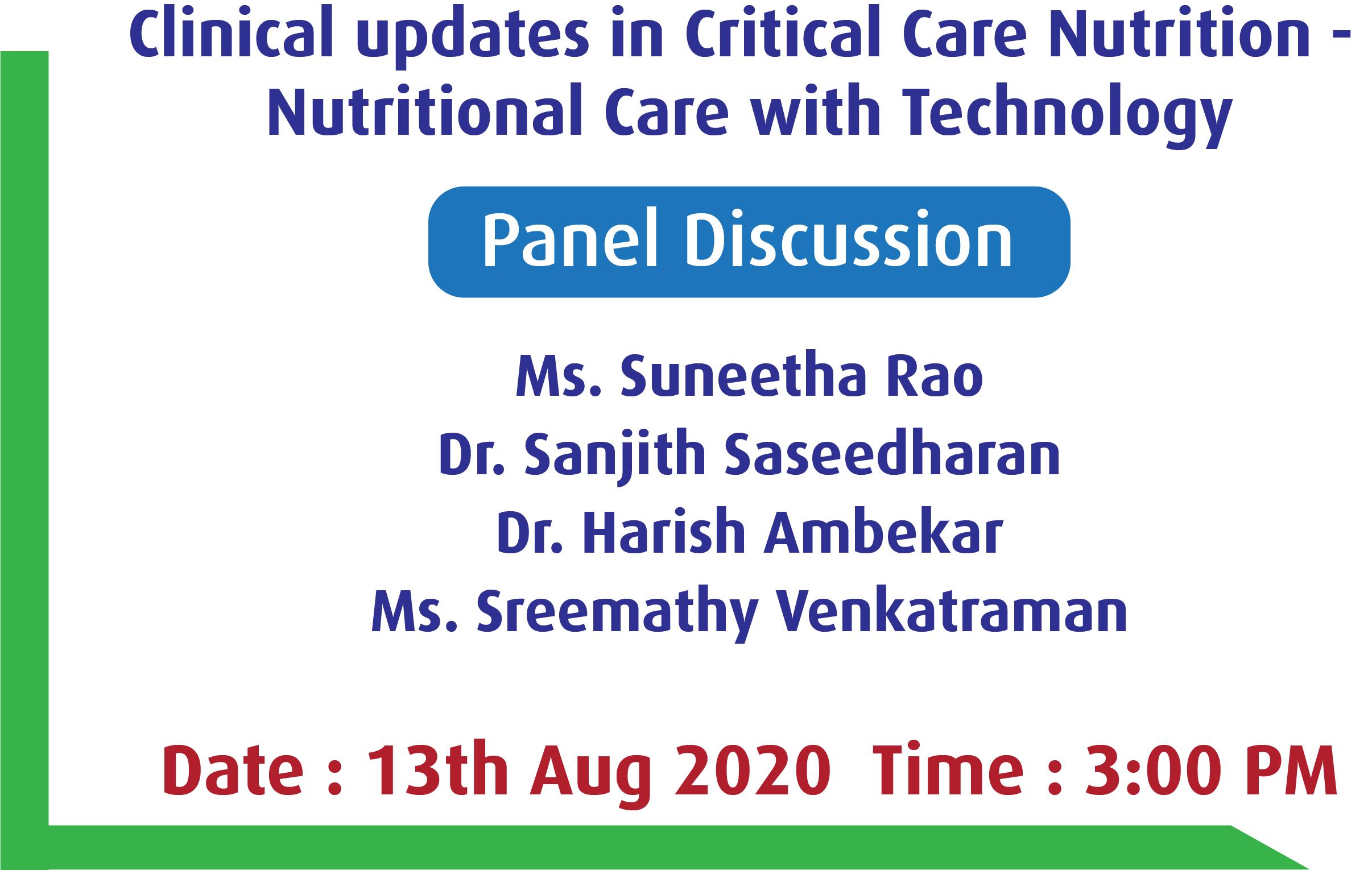 Clinical Updates in Critical Care Nutrition - Nutritional care with Technology
