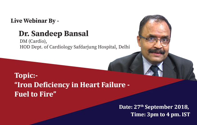 Iron Deficiency in Heart Failure - Fuel to Fire